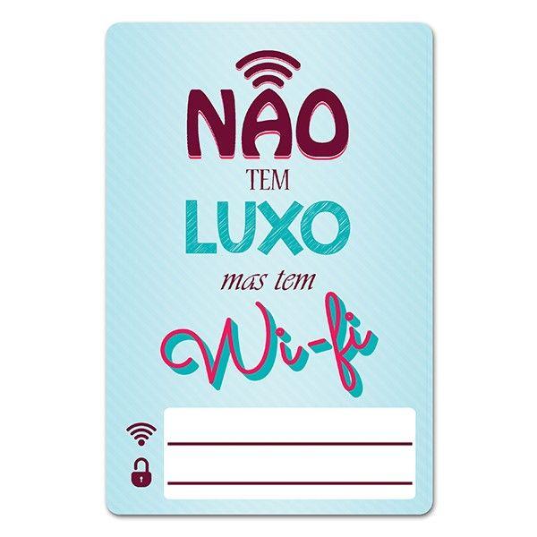 Placa de Wifi Não tem Luxo
