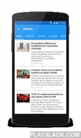 Mexico News (Noticias)  Android App - playslack.com ,  México News (Noticias) is a fast and easy way to read news on Android. It gives you easy access to read the most popular newspapers from México.Newspapers available: El Universal, Esmas, La Jornada, Milenio, La Afición, El Informador, Yahoo! Noticias, Google Noticias, Mediotiempo, Reforma, El Norte, Mural, Excélsior, El Imparcial, SDP Noticias, Proceso, El Debate, Vanguardia, El Economista, La Crónica, Récord...Features:* Favorites…