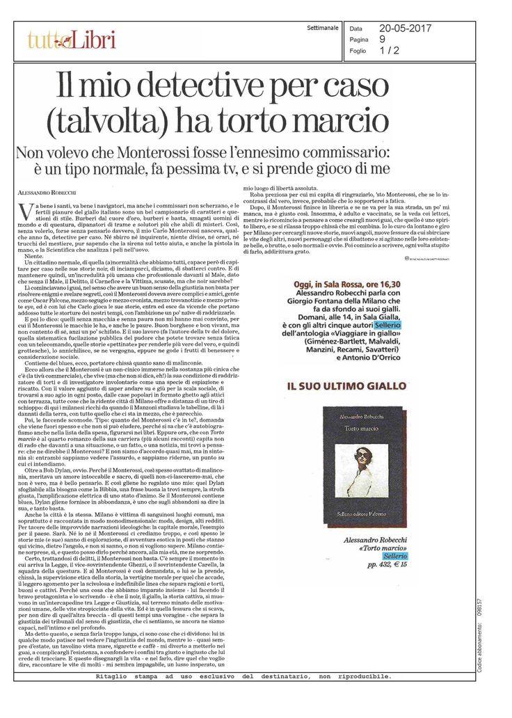 «Monterossi finisce in libreria e se ne va per la sua strada, un po' di manca, ma è giusto così. Insomma, è adulto e vaccinato, se la veda coi lettori, mentre io ricomincio a pensare a come creargli nuovi guai, che quello è uno spirito libero, e se si rilassa troppo chissà che mi combina» davvero divertente e interessante il racconto di Carlo #Monterossi e le sue avventure scritto da Alessandro Robecchi per TTL La Stampa.