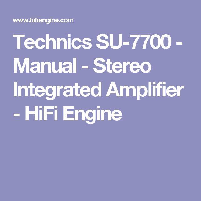 Technics SU-7700 - Manual - Stereo Integrated Amplifier - HiFi Engine