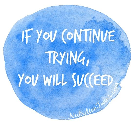 Keep Trying, It Will Happen! | For MORE MOTIVATION, EXERCISES & HEALTHY RECIPES please SIGN UP for our FREE NEWSLETTER www.NutritionTwins.com