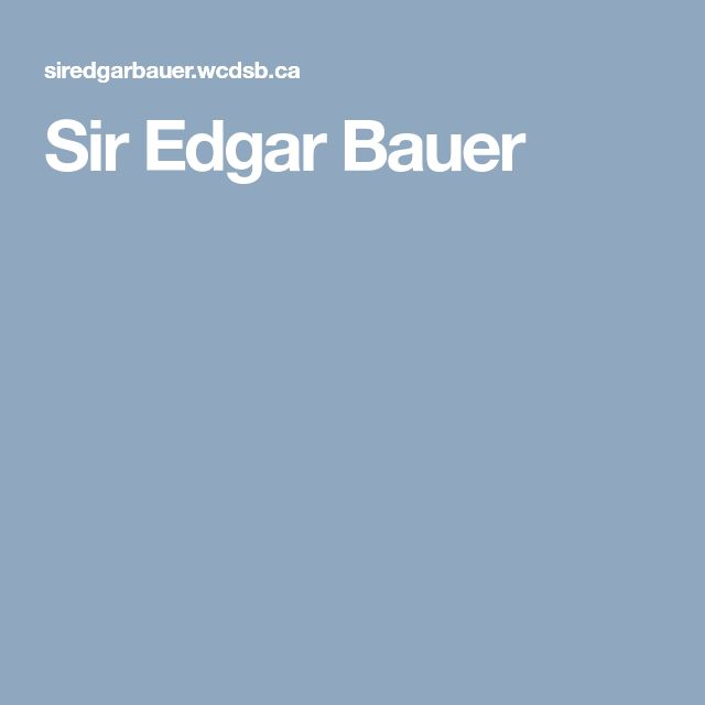 Sir Edgar Bauer