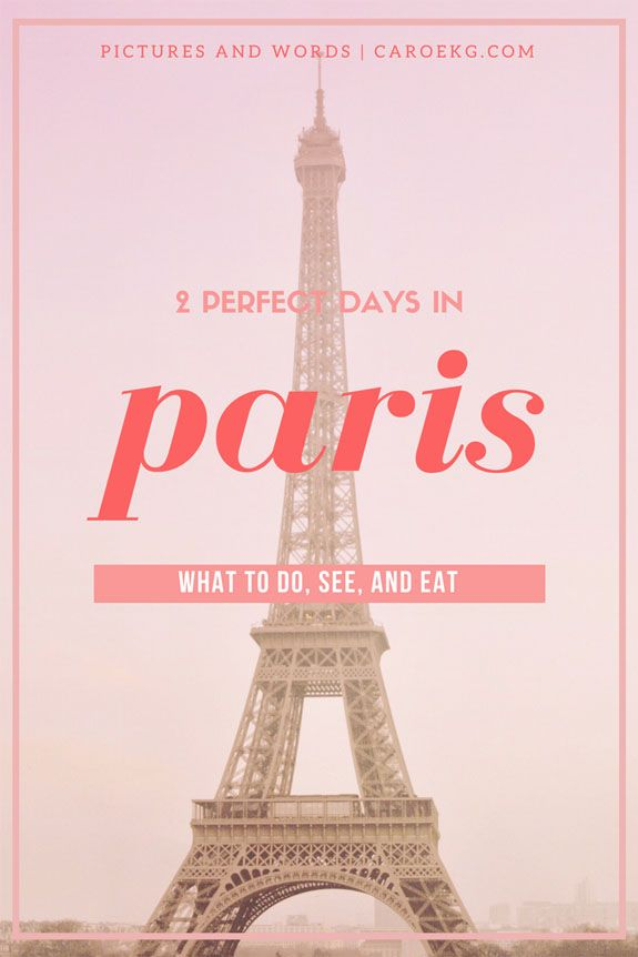 Places to visit in Paris in 2 days: what to do and see, where to stay, what to eat   drink, and more! // Paris travel guide, things to do in Paris, What to do in Paris, Paris City Guide, Best Paris activities, Paris, France