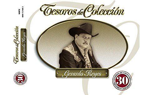 Tesoros de Coleccion- Gerardo Reyes
