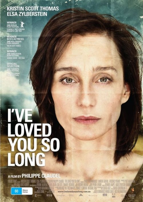 I've Loved You So Long. Kristin Scott Thomas is one of my favorite foreign actresses. This movie did not disappoint. (Loved that there was also a character named Kaisha!)