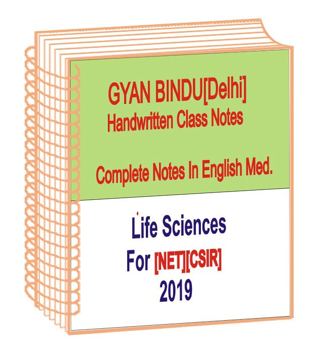 Life Sciences Complete Handwritten Notes Gyan Bindu For Net In 2020 Life Science Science Notes Handwritten Notes