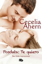 Posdata: Te Quiero by Cecelia Ahern Hardcover Book (Spanish)
