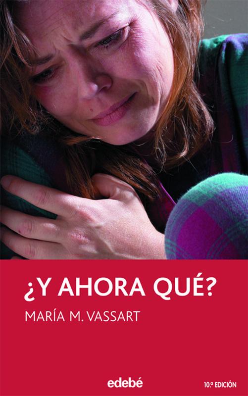 María M. Vassart: ¿Y ahora qué? Proxecto Lector en http://www.planlector.com/ficha_libro.asp?id=1194&idioma=1
