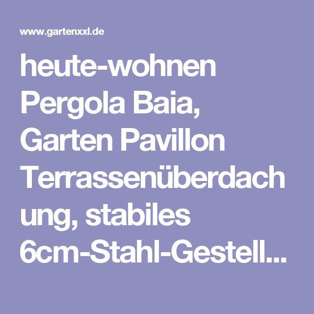 heute-wohnen Pergola Baia, Garten Pavillon Terrassenüberdachung, stabiles 6cm-Stahl-Gestell + Schiebedach | GartenXXL.de