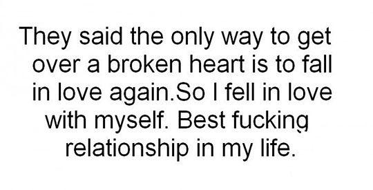 Getting over a broken heart...