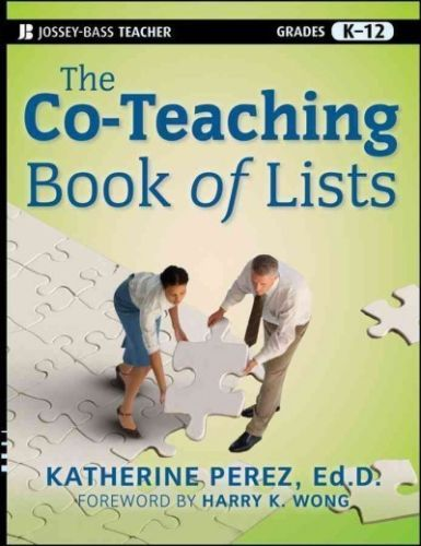 The Co-Teaching Book of Lists / Katherine Perez, professor with the School of Education