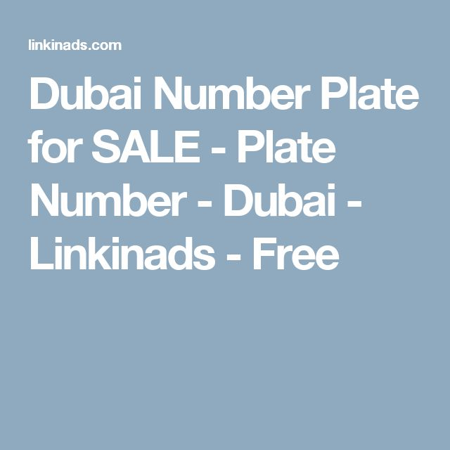 Dubai Number Plate for SALE - Plate Number - Dubai - Linkinads - Free
