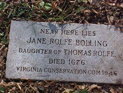 Jane Rolfe Bolling- 10thGreat Grandma  Grand daughter of Pocahontas