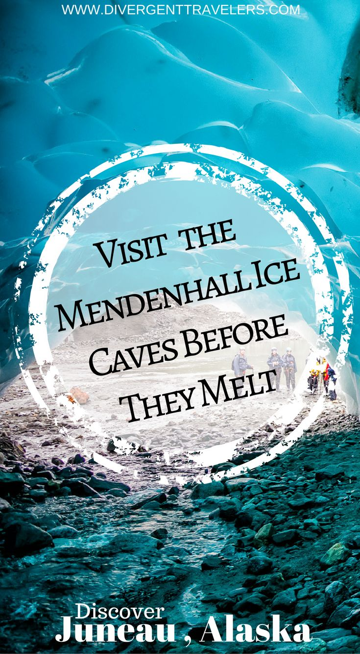 Visit the Mendenhall Ice Caves Before They Melt in Juneau, Alaska. Visit the Mendenhall Ice Caves Before They Melt. Due to the rate of glacial recession, the ice caves have formed by the melting glacial ice and flow of water around the side of the glacier. Click to read the full travel blog post by the Divergent Travelers Adventure Travel Blog.