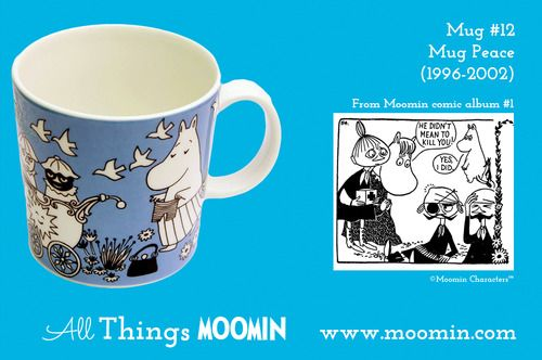 Moomin mug #12 by Arabia Mug #12 - Peace Produced: 1996-2002 Illustrated by Tove Slotte and manufactured by Arabia. The original comic strip can be found in Moomin comic album #1.