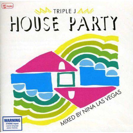 Triple J House Party