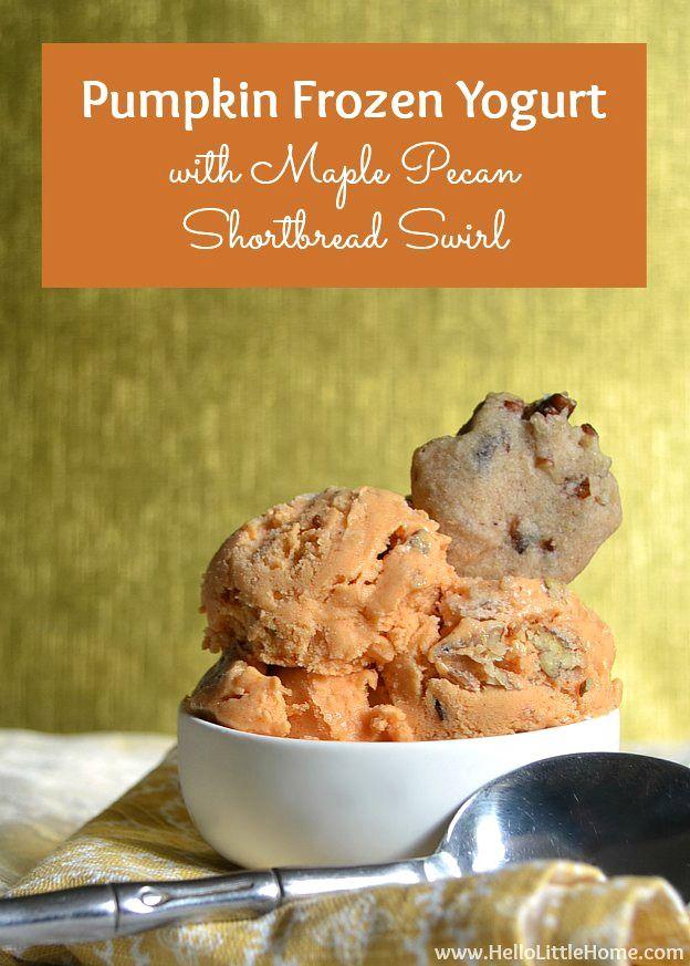 Pumpkin Frozen Yogurt with Maple Pecan Shortbread Swirl   Hello Little Home #dessert #froyo #pumpkindesserts