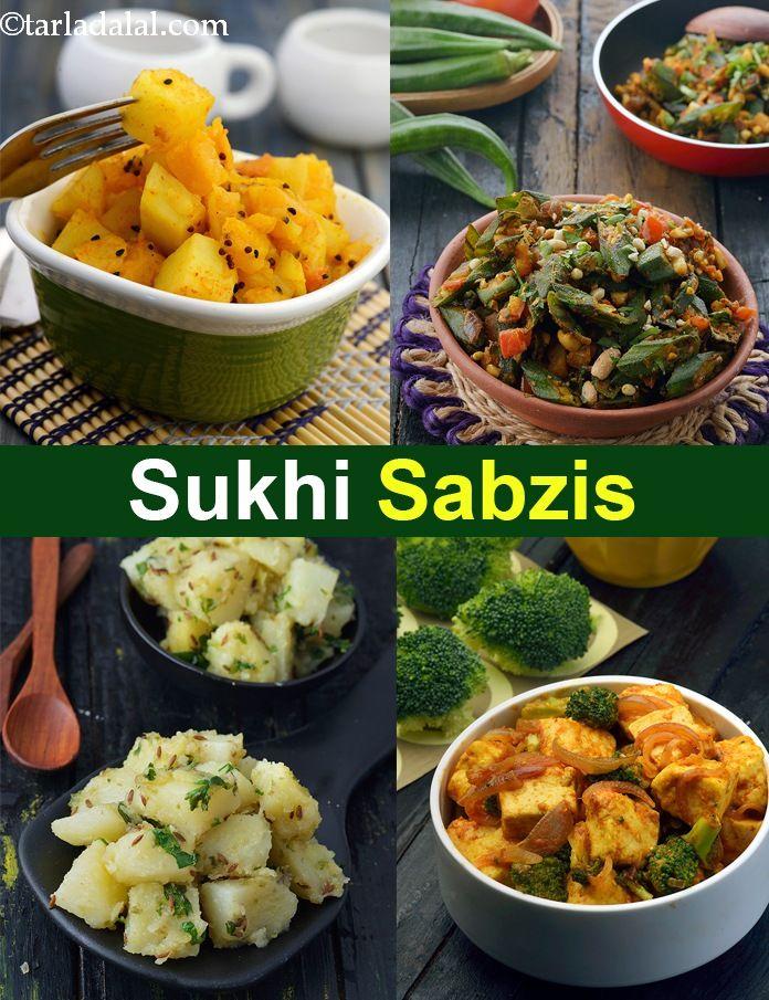 Sukhi Sabzis Recipes Dry Indian Vegetables Sukhi Sabji Recipes In 2020 Vegetarian Recipes Healthy Veg Recipes Of India Sabzi Recipe