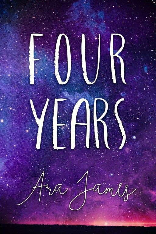 Four years by Ara James on Wattpad | Cover Design by www.rendercompose.com