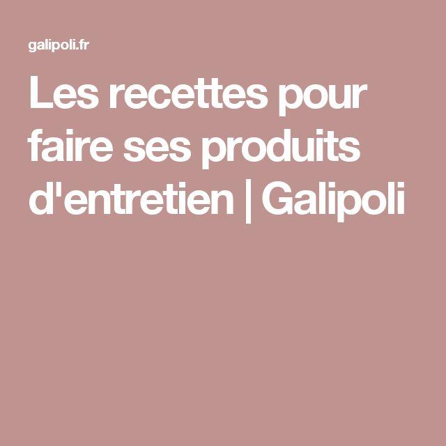 Les recettes pour faire ses produits d'entretien | Galipoli