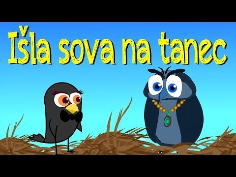 Išla sova na tanec | Slovenské detské pesničky | The Owl on the Ball in Slovak - YouTube