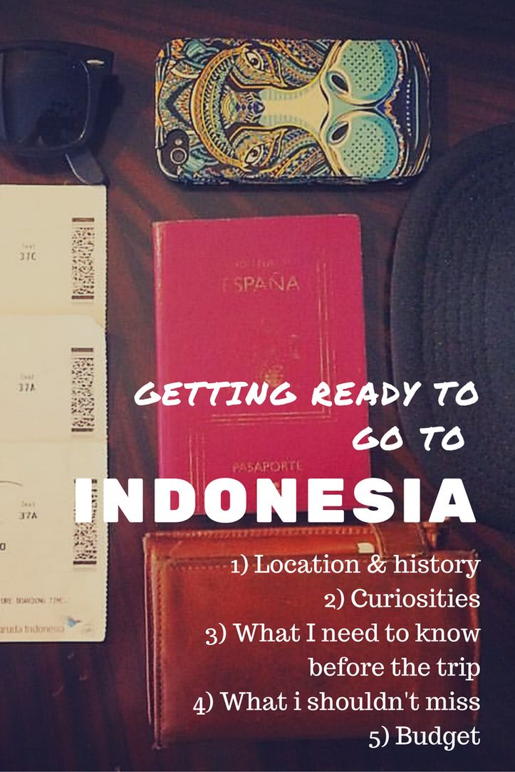 Getting ready for a big trip: Indonesia