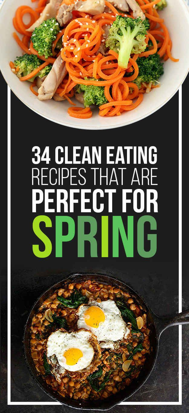34 Clean Eating Recipes That Are Perfect For Spring