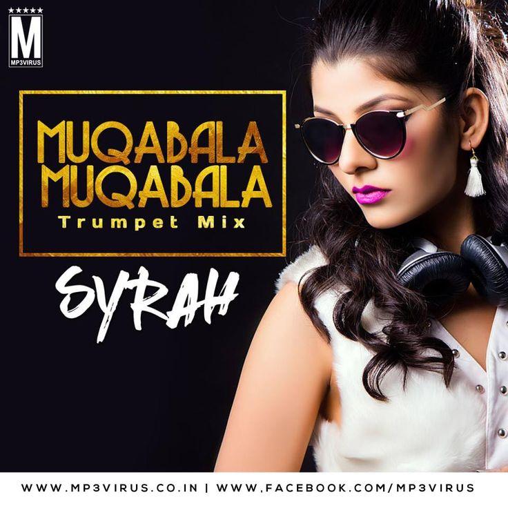 Muqabala Muqabala (Trumpet Mix) - DJ Syrah Latest Song, Muqabala Muqabala (Trumpet Mix) - DJ Syrah Dj Song, Free Hd Song Muqabala Muqabala