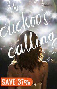 The Cuckoo's Calling Book by Robert Galbraith | Hardcover | chapters.indigo.ca