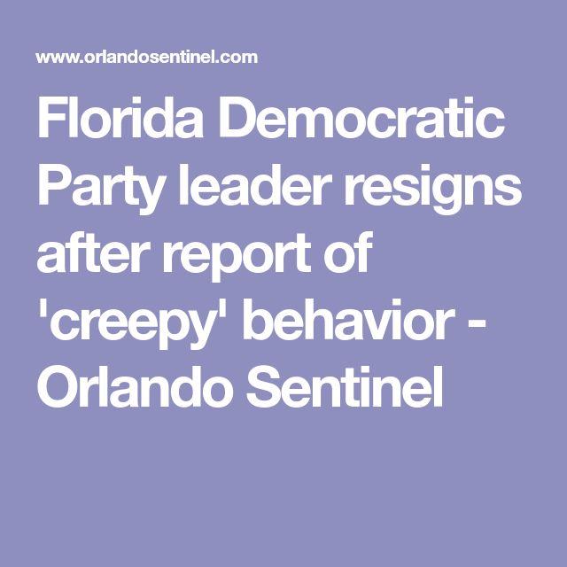 Florida Democratic Party leader resigns after report of 'creepy' behavior - Orlando Sentinel