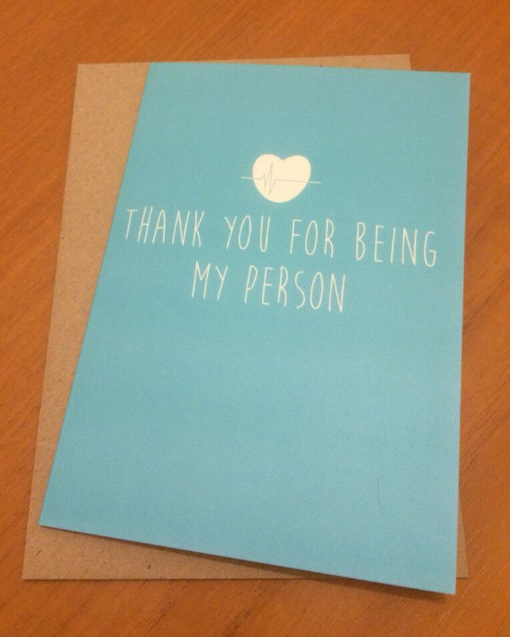 Grey's Anatomy: Thank you for being my person | Greeting Card by KAgraphicdesign on Etsy https://www.etsy.com/uk/listing/254524516/greys-anatomy-thank-you-for-being-my