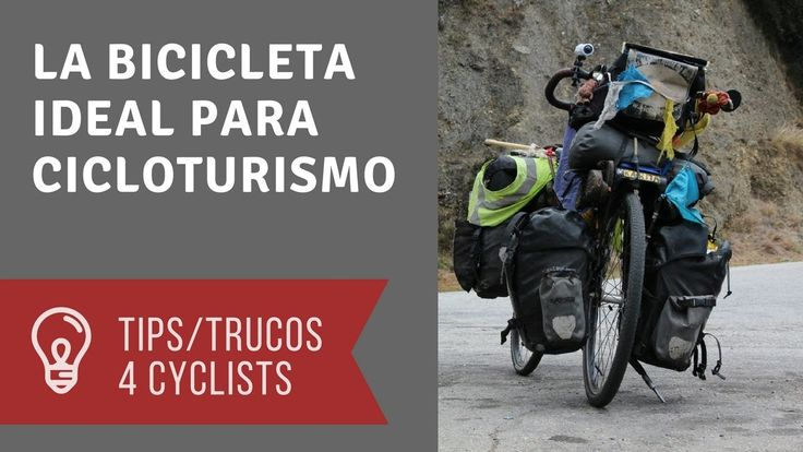 La bicicleta ideal para cicloturismo