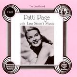 The Uncollected Patti Page (1949): Patti Page With Lou Stein's Music [CD]