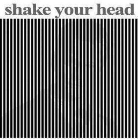 Shake your head back and forth really fast, don't turn your head much and you should see it...