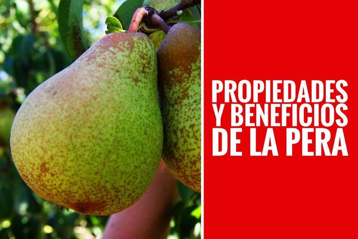 Beneficios y Propiedades de la pera.  #Fitness #Dieta #Nutricion
