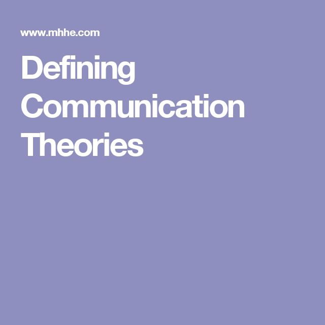 Defining Communication Theories
