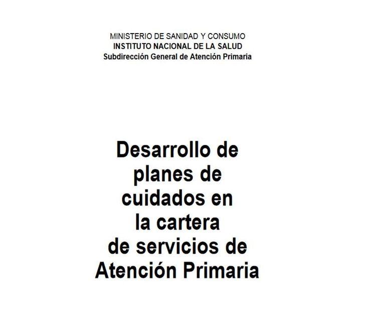 Acceso gratuito. Desarrollo de planes de cuidados en la cartera de servicios de Atención Primaria