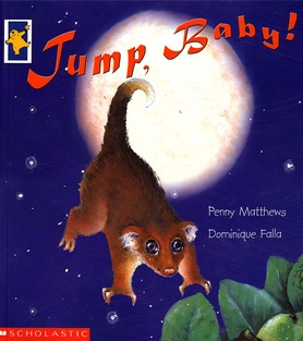 Excellent companion to Possum magic - Jump baby jump by Penny Matthews
