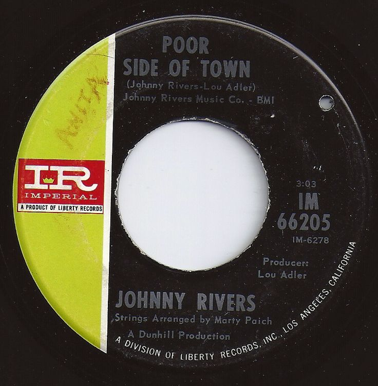 Poor Side Of Town / Johnny Rivers / #1 on Billboard 1966