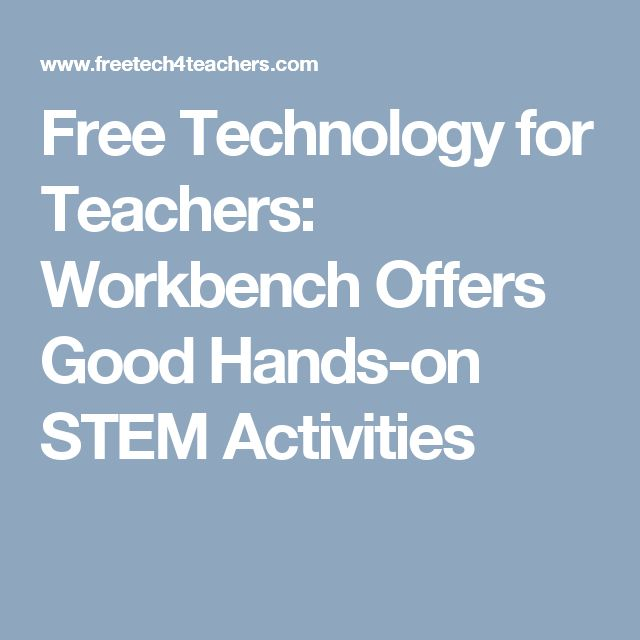 447 best maker space images on pinterest activities for teens free technology for teachers workbench offers good hands on stem activities fandeluxe