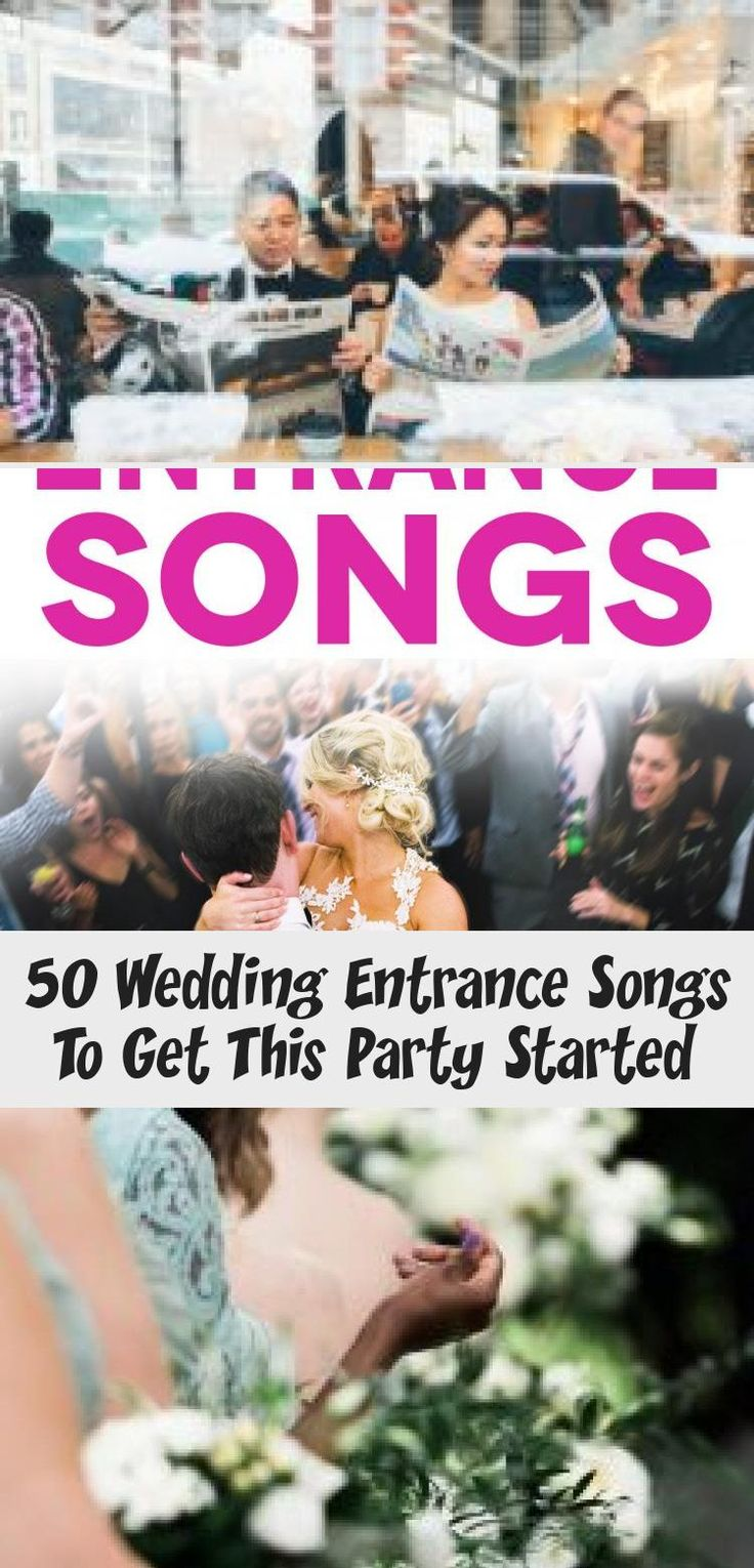 """50 perfect wedding entrance songs"" in pink lettering"
