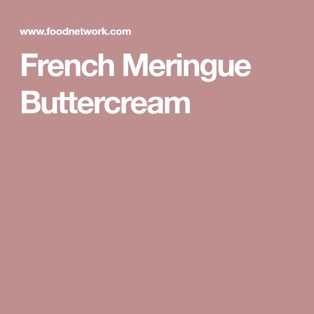 French Meringue Buttercream