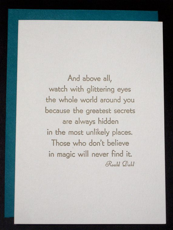LAST ONE - Roald Dahl Quote card, letterpress printed