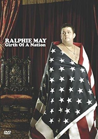 Ralphie May & Alan C. Blomquist - Ralphie May: Girth of a Nation