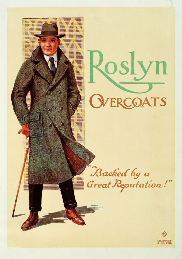 Advertising poster for 'Roslyn Overcoats' - Backed by a Great Reputation! Artwork by David Payne. Printed by Chandler and Co.,NZ 1940's