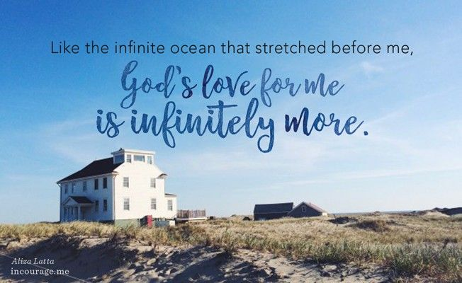 All of the love I have for my nephew — it's the same kind of love Jesus has for me. And yet, like the infinite ocean that stretched before me, His love for me is infinitely more. // @alizalatta  at incourage.me