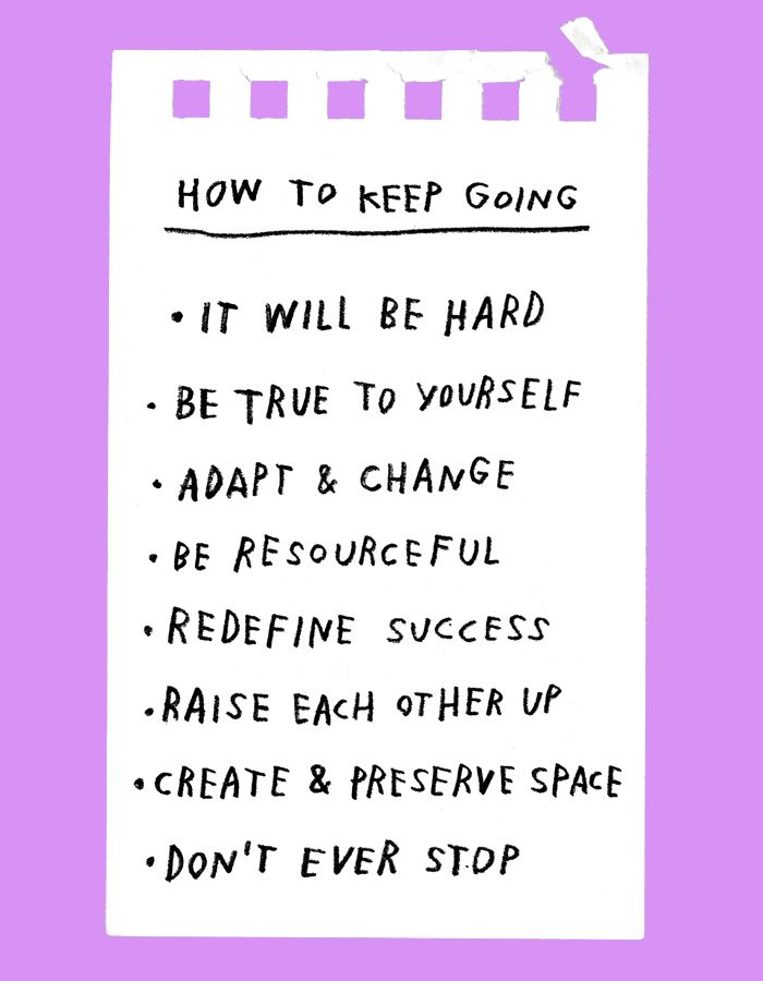 How To Keep Going – Adam J. Kurtz for Design*Sponge