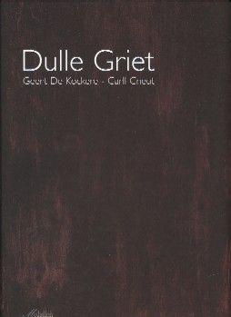 Dulle Griet - Geert De Kockere