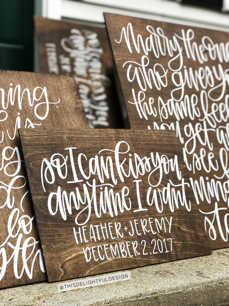 So I can Kiss You Anytime I want | Sweet Home Alabama |     Quote | Romantic | Home Decor | Inspirational Quote | Wedding Signage | Wedding Gift | Wood Sign | Inspo | Bride to Be | Program | Custom Lettering | Seating Chart | Modern Calligraphy | Typography | Hand lettering | Custom Signage      || This Delightful Design by Katie Clark