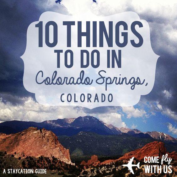 Staycation or vacation in Colorado Springs, Colorado